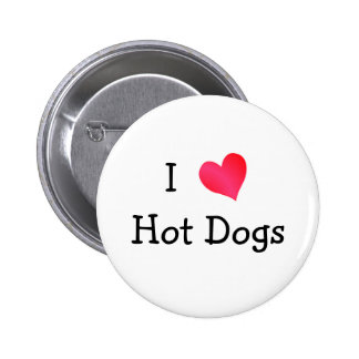 I Love Hot Dogs 2 Inch Round Button