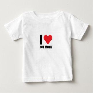 I Love Hot Moms Funny Gift Baby T-Shirt