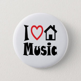 I Love House Music Button