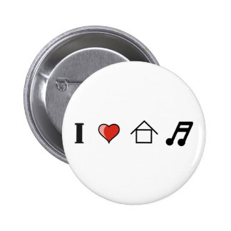 I Love House Music Club Clubbing Pin