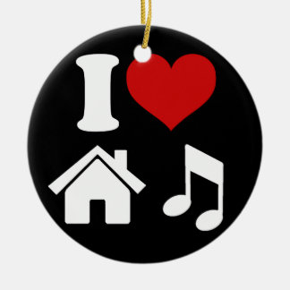 I Love House Music Ornament | Ibiza Dancing Party
