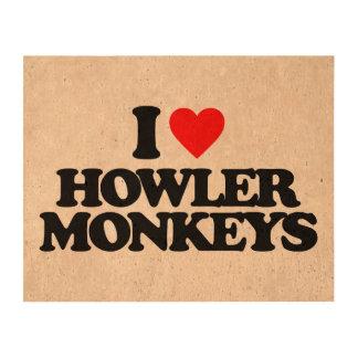 I LOVE HOWLER MONKEYS CORK PAPER PRINTS