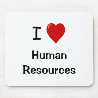 I Love Human Resources - HR Quote Mouse Pad
