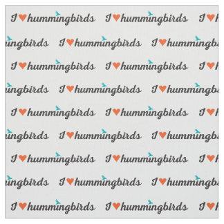 I Love Hummingbirds Fabric