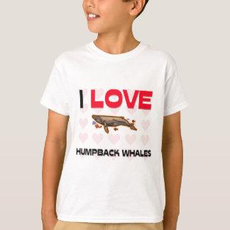 I Love Humpback Whales T-Shirt