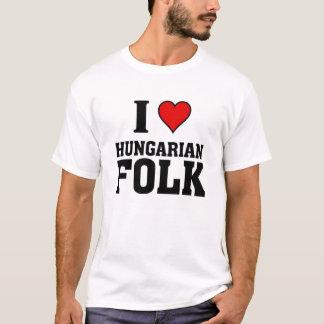 I love Hungarian Folk Music T-Shirt