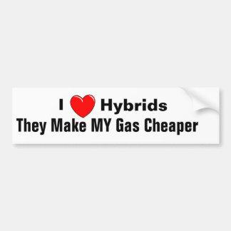 I LOVE Hybrids, I, They Make MY Gas Cheaper Bumper Sticker