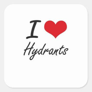 I love Hydrants Square Sticker