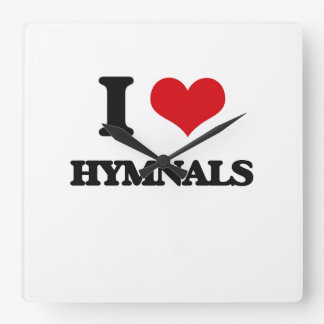 I love Hymnals Square Wall Clock