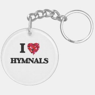I Love Hymnals Double-Sided Round Acrylic Keychain