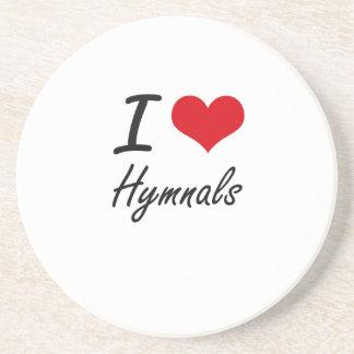 I love Hymnals Drink Coaster