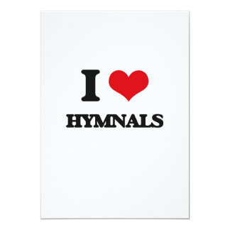 "I love Hymnals 5"" X 7"" Invitation Card"