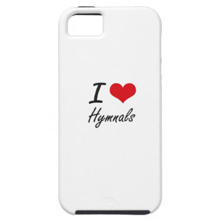 I love Hymnals iPhone 5 Case