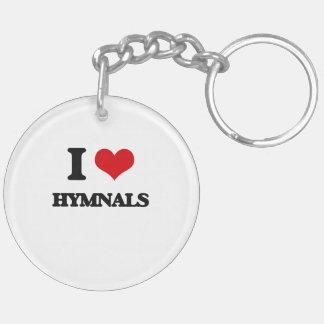 I love Hymnals Key Chain