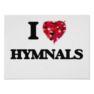 I Love Hymnals Poster