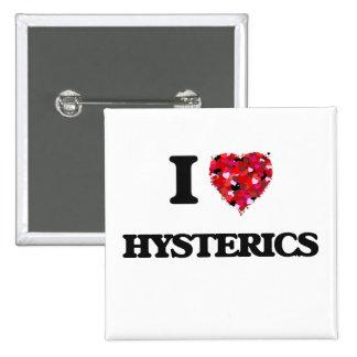 I Love Hysterics 2 Inch Square Button