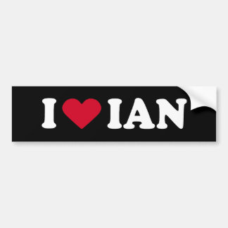 I LOVE IAN BUMPER STICKER