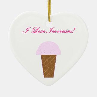 I Love Ice Cream! Ceramic Ornament