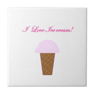 I Love Ice Cream! Tile
