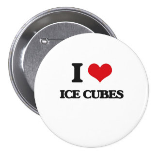 I love Ice Cubes Pinback Button
