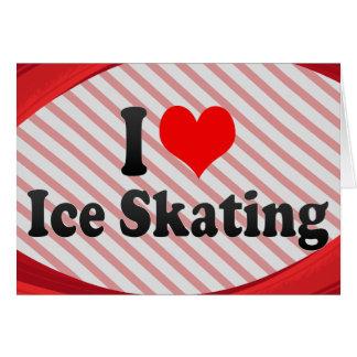 I love Ice Skating Card