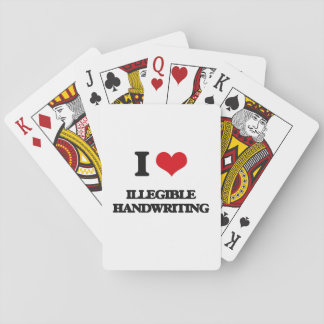 I love Illegible Handwriting Playing Cards