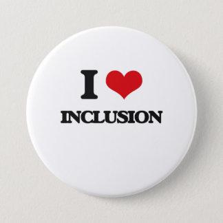 I Love Inclusion 3 Inch Round Button