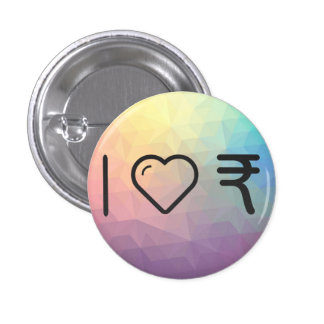 I Love Indian Currencys 1 Inch Round Button