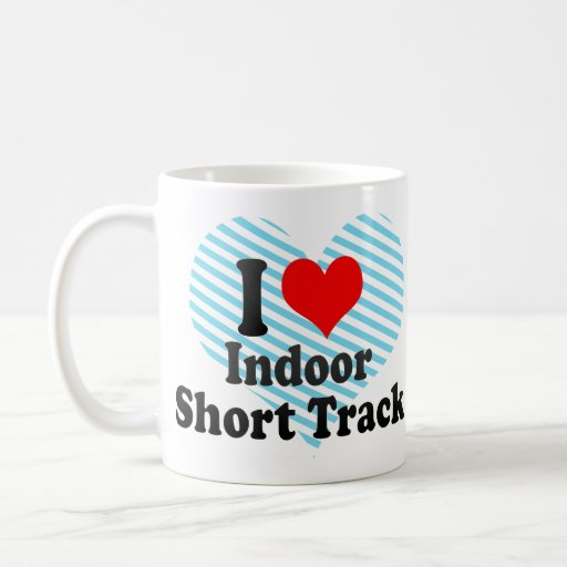 I love Indoor Short Track Mug