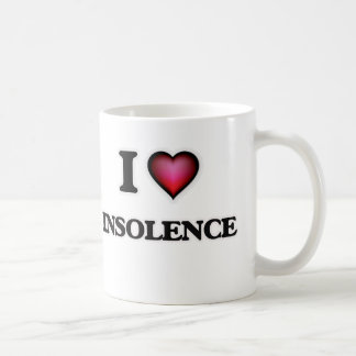 I Love Insolence Coffee Mug