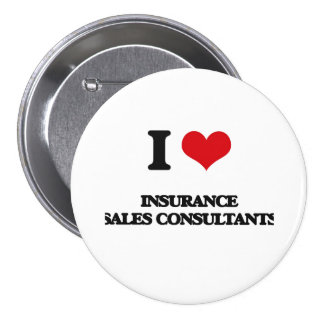 I love Insurance Sales Consultants Pins