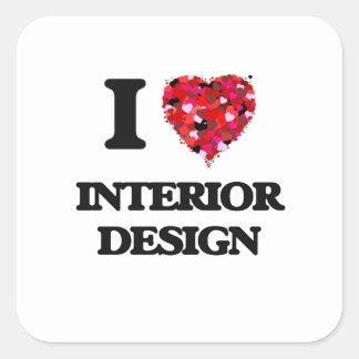 I Love Interior Design Square Sticker