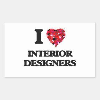 I love Interior Designers