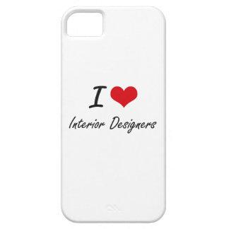 I love Interior Designers iPhone 5 Cover