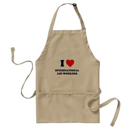 I Love International Aid Workers Aprons