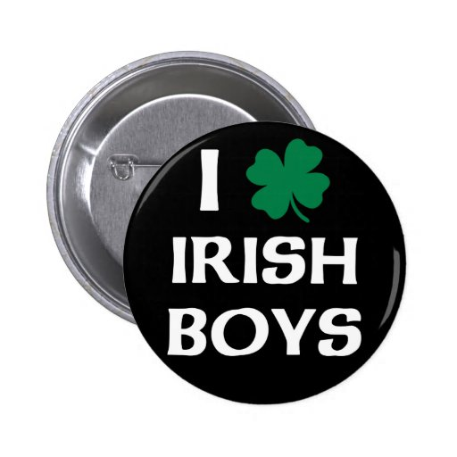 I Love Irish Boys 2 Inch Round Button