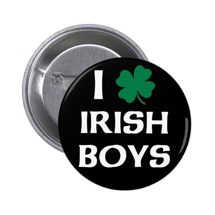 I Love Irish Boys 2 Inch Round Button
