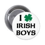 I Love Irish Boys Pins
