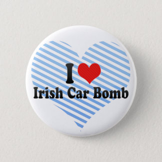 I Love Irish Car Bomb 2 Inch Round Button
