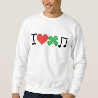 I_Love_Irish_Music Sweatshirt