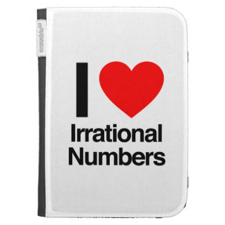 i love irrational numbers kindle 3 case