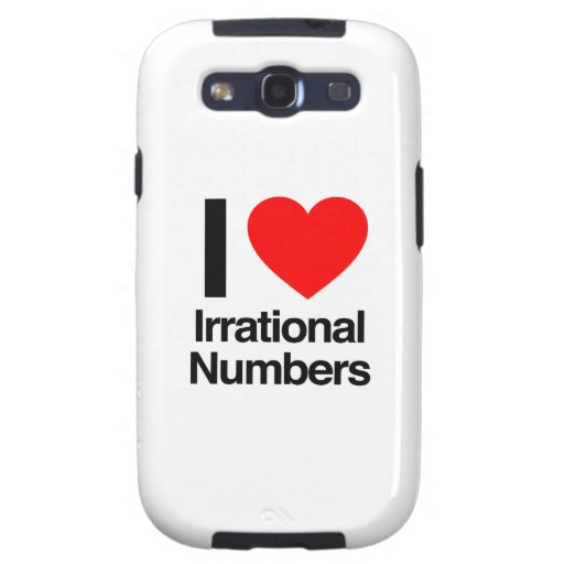 i love irrational numbers galaxy s3 covers