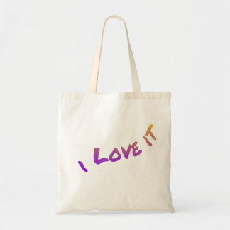I Love It, colorful word art slogan Tote Bag