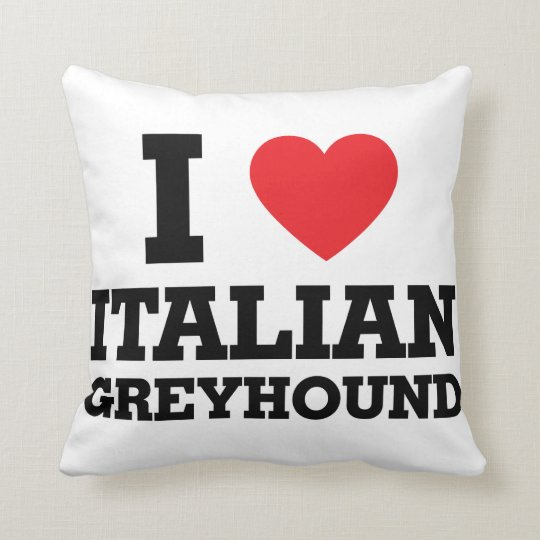 I love Italian Greyhound Throw Pillow