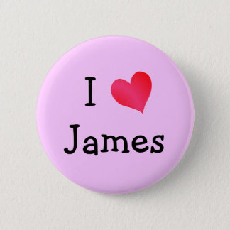 I Love James 2 Inch Round Button
