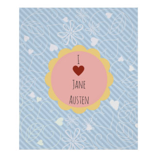 I Love Jane Austen Blue Poster