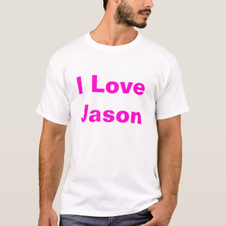 I love jason T T-Shirt