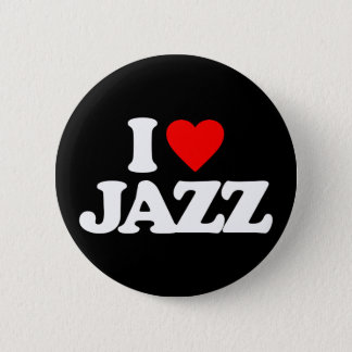 I LOVE JAZZ 2 INCH ROUND BUTTON