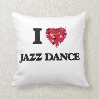 I Love Jazz Dance Throw Pillow