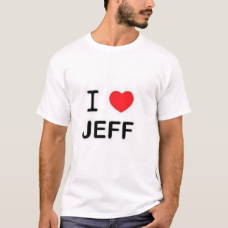 I love jeff T-Shirt
